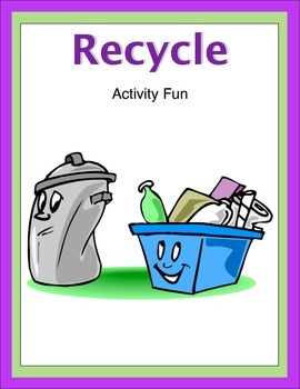 Recycle Activity Fun