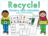 Recycle! Centers and Activities plus Little Reader