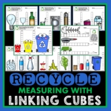 Recycle Measuring with Linking Cubes