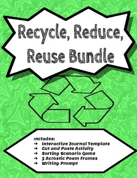 Recycle, Reduce, Reuse Science Bundle