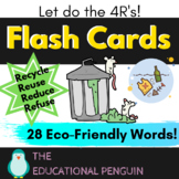 Recycle, Reuse, Reduce Refuse Flash Cards