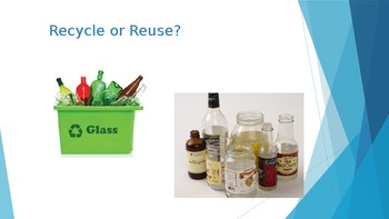 Recycle, Reuse or Reduce?