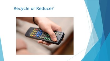 Recycling - Recycle, Reuse or Reduce?