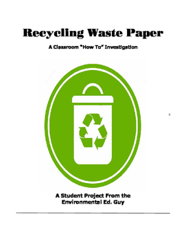 Recycle Waste Paper - A How To Investigation