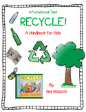Recycle! by Gail Gibbons-A Complete Nonfiction Book Study-Close Reading Format