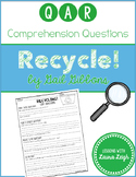 Recycle by Gail Gibbons QAR Comprehension Questions with QAR Poster