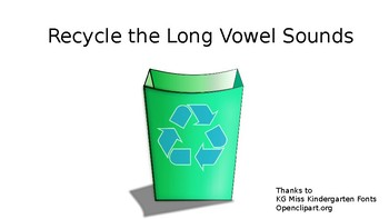 Recycle the Long Vowel Center
