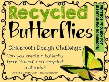 Recycled Butterflies: Classroom Engineering Design Challen
