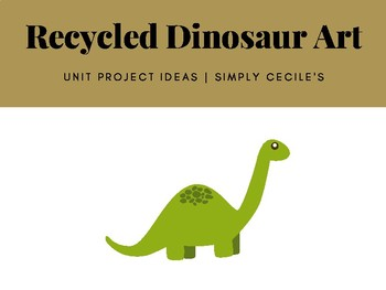 Recycled Dinosaur Art