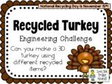Recycled Turkey - November Holidays - STEM Engineering Challenge