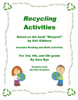 Recycling Activities Earth Day Unit Recycle by Gail Gibbons by