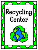 Recycling Center (Dramatic Play)