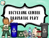 Recycling Center Dramatic Play
