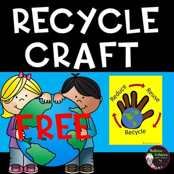 Recycling Craft- FREE