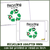 Recycling/ Earth Day Adapted Book for Special Needs