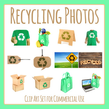 Recycling / Earth Day Theme Photos / Photographs Clip Art Set Commercial Use