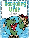 Recycling / Earth Day Unit