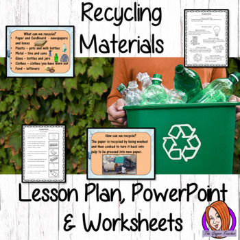 Recycling Materials  -  Complete Lesson