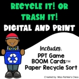 Recycling Sort PPT Game   Recycle It or Trash It?   Digital Earth Day Game