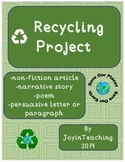 Recycling Project: Persuasive Letter, Informational Articl