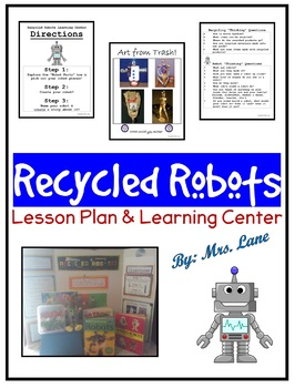 Recycled Robots Lesson Plan & Learning Center