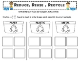 Recycling- Reduce, Reuse, Recycle