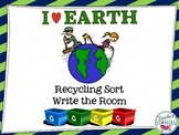 Recycling Sort Write the Room - Earth  Day Activities