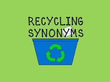 Recycling Synonyms