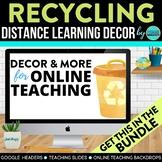 Recycling Theme | Online Teaching Backdrop | Google Classr