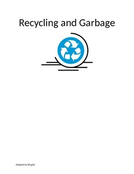 Recycling and Garbage