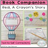 Red, A Crayon's Story Book Companion 2nd, 3rd, & 4th Grade
