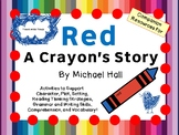 Red:  A Crayon's Story by Michael Hall:  A Complete Literature Study!