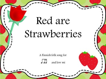 Red Are Strawberries