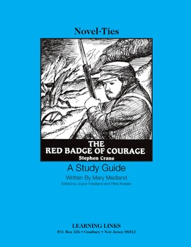 Red Badge of Courage - Novel-Ties Study Guide