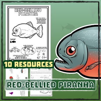Red-Bellied Piranha -- 10 Resources -- Coloring Pages, Rea