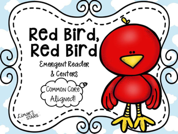 Red Bird What Do You See? Emergent Reader & Centers