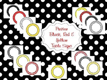 Red, Black and Yellow Table Signs