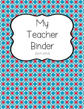 Red & Blue Patterned TEACHER BINDER Organization 2014-2015