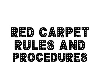 Red Carpet Procedures and Rules Poster Kit