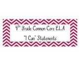 """Red Chevron 4th Grade Common Core ELA 'I Can"""" Statements"""