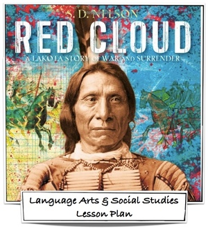 Red Cloud A Lakota Story of War and Surrender - Lesson Plan