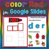 Red Color Recognition Color Word Google Slides Distance Learning