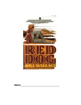 Red Dog Novel Unit Higher Order Thinking Questions