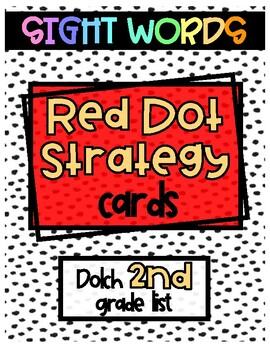 Red Dot Strategy Sight Word Cards - Dolch 2nd Grade List