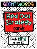 Red Dot Strategy Sight Word Cards - Dolch 3rd Grade List