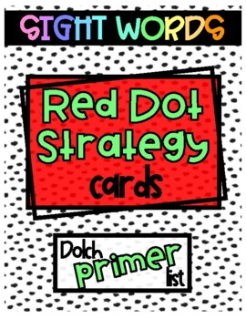 Red Dot Strategy Sight Word Cards - Dolch Primer List