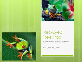 Red-Eyed Tree Frog Cause/Effect and Questioning Activity