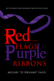 Red Flags Purple Ribbons:  Domestic Violence Prevention Manual