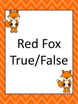 Red Fox True False