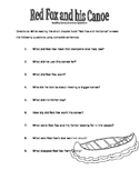 Red Fox and his Canoe Comprehension Questions